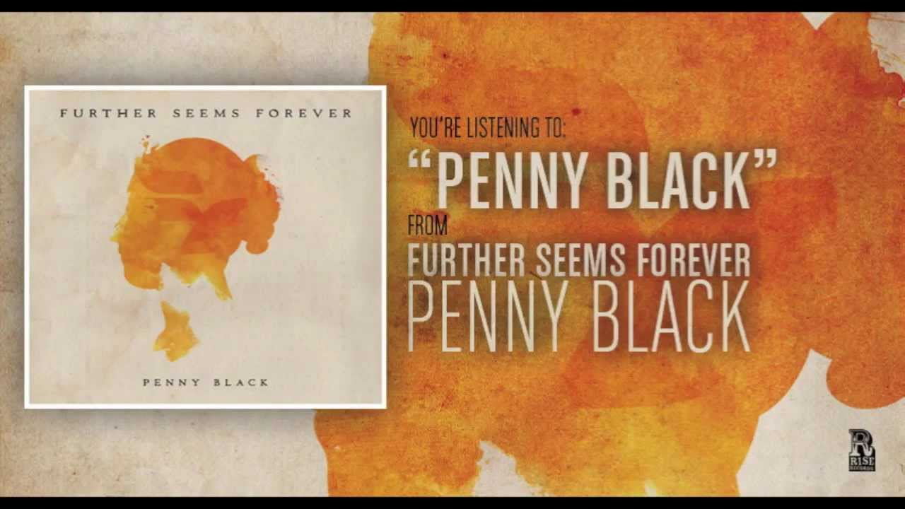 further seems forever penny black review
